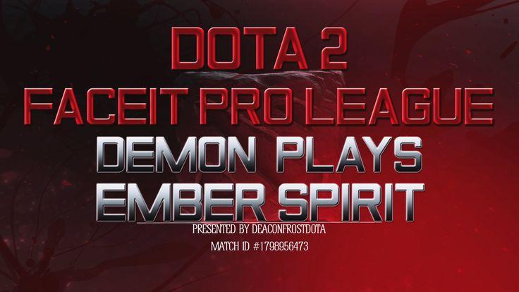 Dota 2 FPL DeMoN Plays Ember Spirit [1798956473]