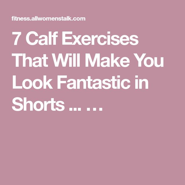 how to get good calf muscles