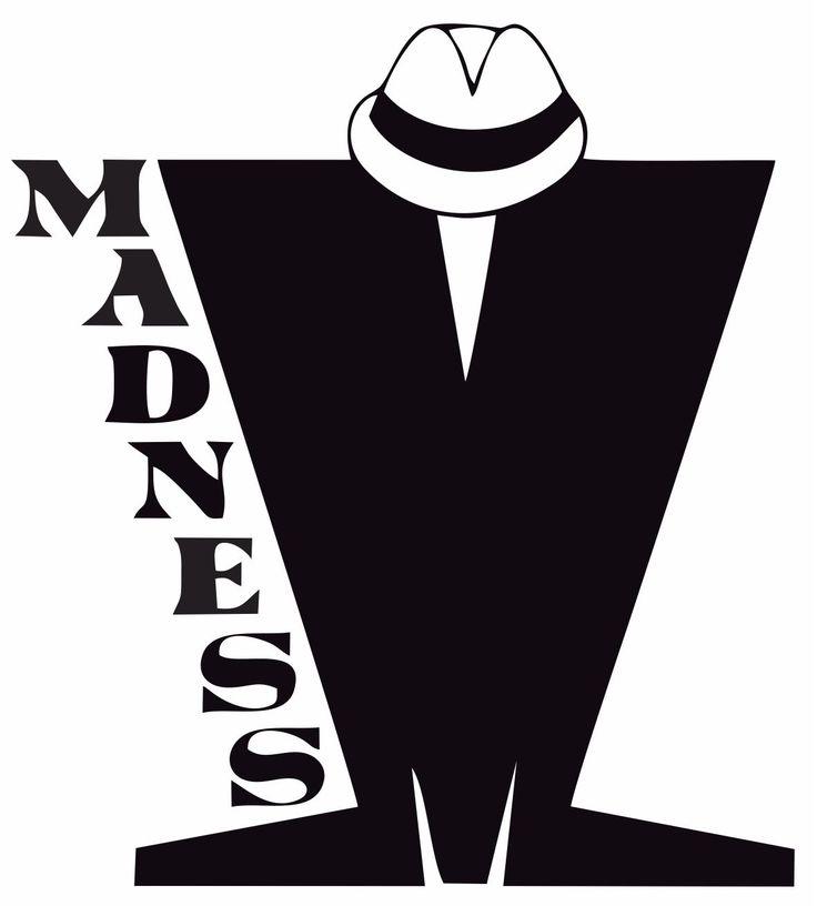 Madness~       Ska.....