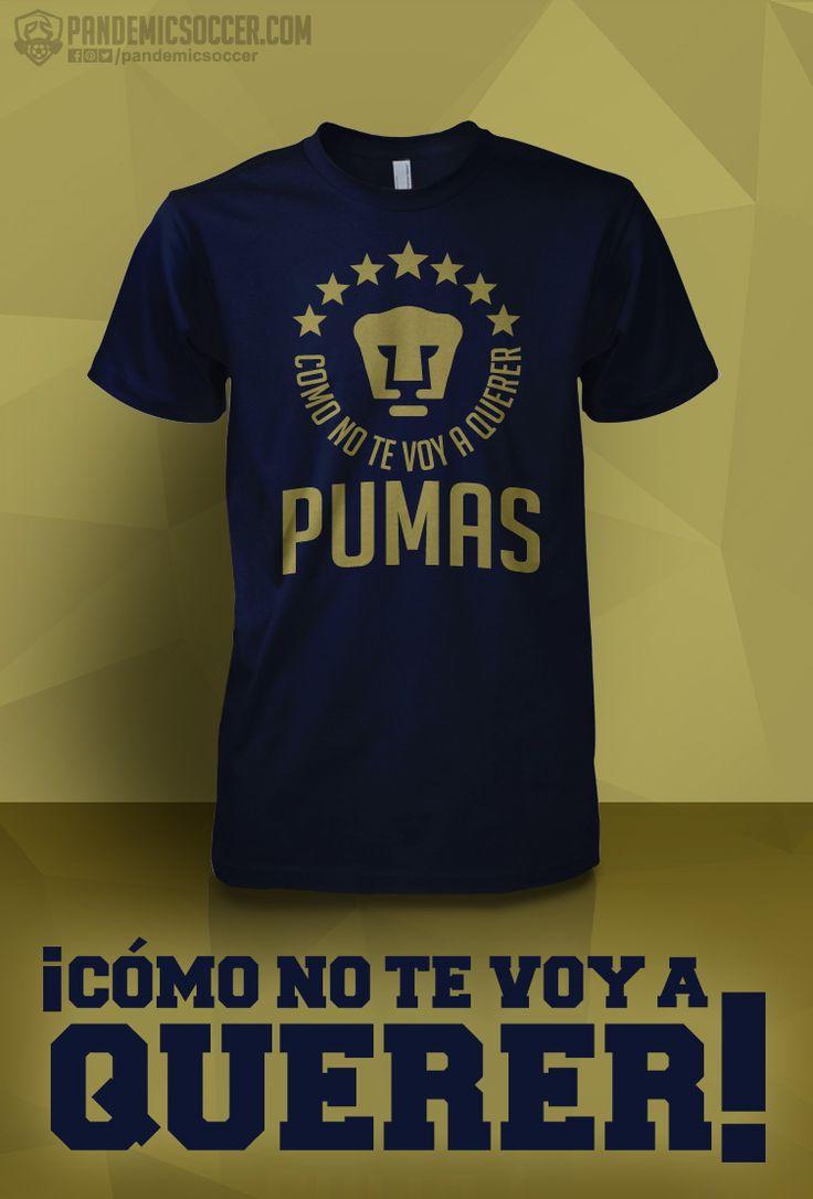 Pumas UNAM, México. Cómo no te voy a querer!