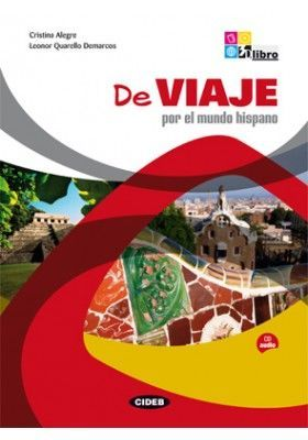 De viaje por el mundo hispano + CD audio : Księgarnia językowa UNIBOOKS - wydawnictwa ELI PUBLISHING, LA SPIGA, ET TOI, COMPASS PUBLISHING, BLACK CAT CIDEB, LINGUA LUDICA