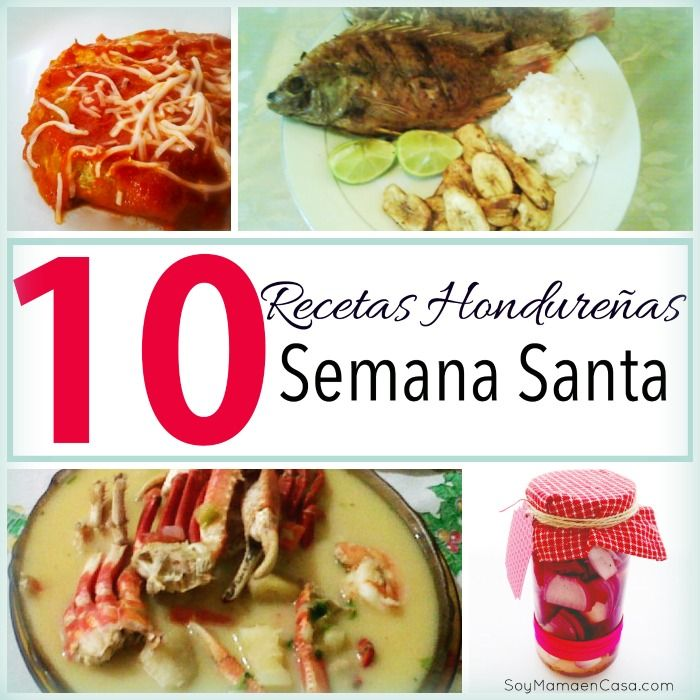 27 best images about honduras on pinterest popular for Comida semana santa