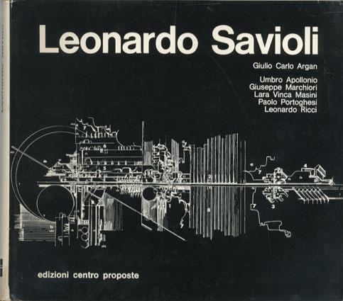 レオナルド・サヴィオリ Leonardo Savioli  Guilio Carlo Argan  1966年/Edizioni Centro Proposte 伊語版 カバー 蔵印  ¥4,200