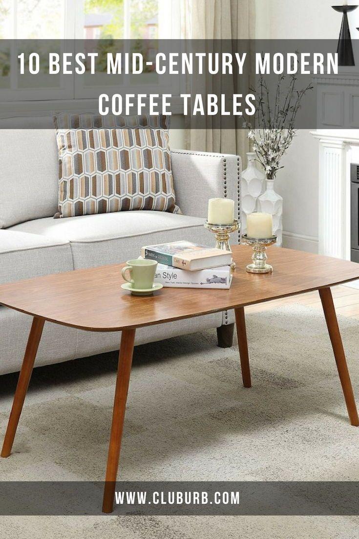 Best Mid Century Modern Coffee Tables Wayfair Top 10 Cluburb Coffee Table Mid Century Modern Coffee Table Coffee Table Wood [ 1102 x 735 Pixel ]