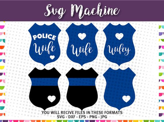 Police Wife Badge svg- Police Love SVG - Police Officer - Police badge thin blue line with heart SVG - Files for Cutting Machines - svg eps