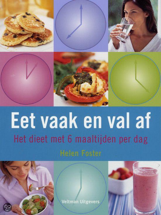 EET VAAK EN VAL AF - Helen Foster - ISBN 9789059205338. Het dieet met 6 maaltijden per dag. Wilt u afslanken zonder hongergevoel? Dan is dit het dieet voor u! GRATIS VERZENDING - BESTELLEN BIJ TOPBOOKS VIA BOL COM OF VERDER LEZEN? DUBBELKLIK OP BOVENSTAANDE FOTO!