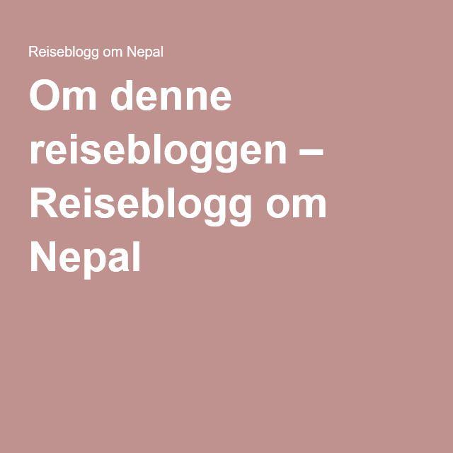 Reiseblogg om Nepal