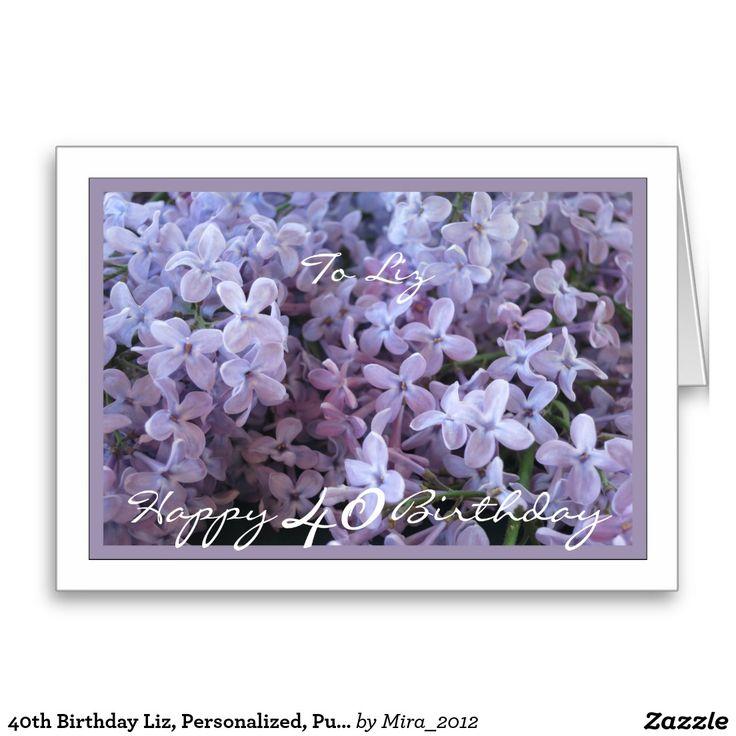 40th Birthday Liz, Personalized, Purple Lilacs