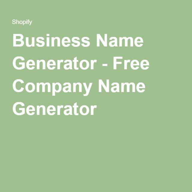 Business Name Generator Free Company Name Generator Business Name Generator Ideas Of Bu Company Name Generator Business Name Generator Free Business Names