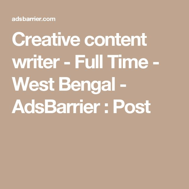 Creative content writer - Full Time - West Bengal - AdsBarrier : Post