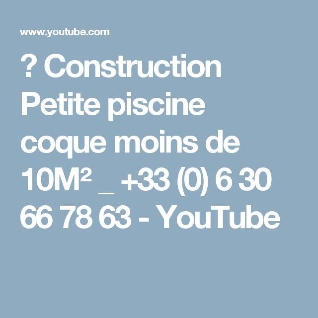 屳 Construction Petite piscine coque moins de 10M² _ +33 (0) 6 30 66 78 63 - YouTube