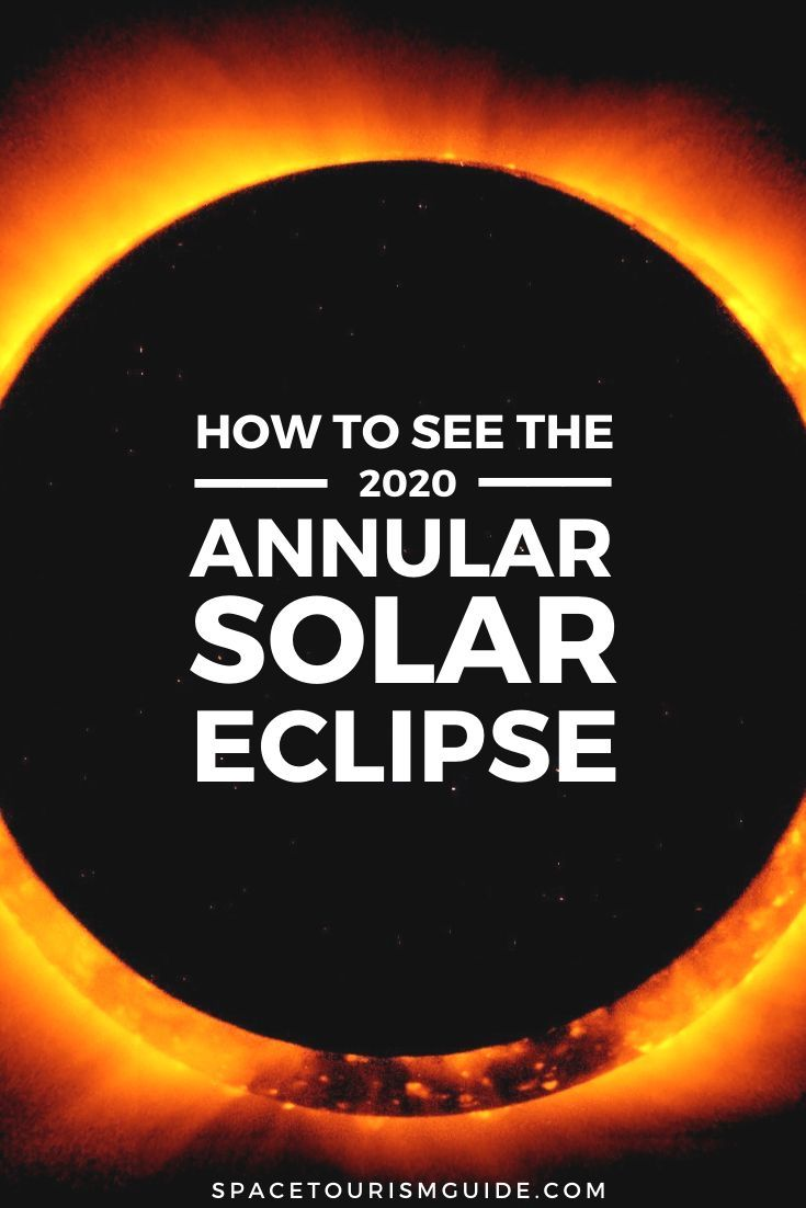 How To See The June 21 2020 Solar Eclipse In 2020 Solar Eclipse