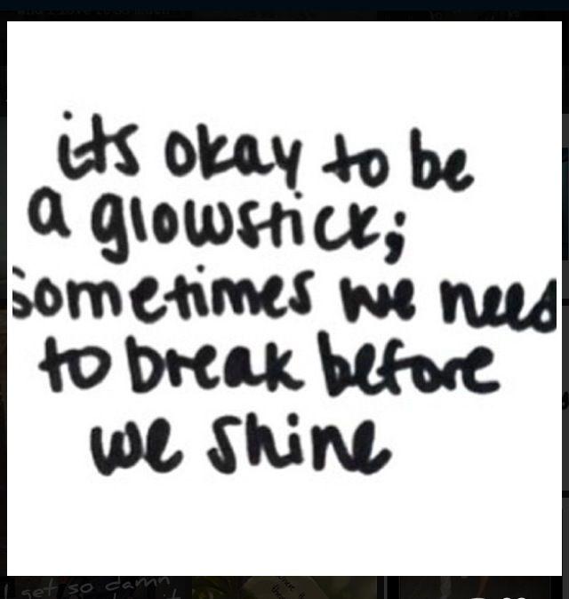 I'm a glowstick. Time to shine!