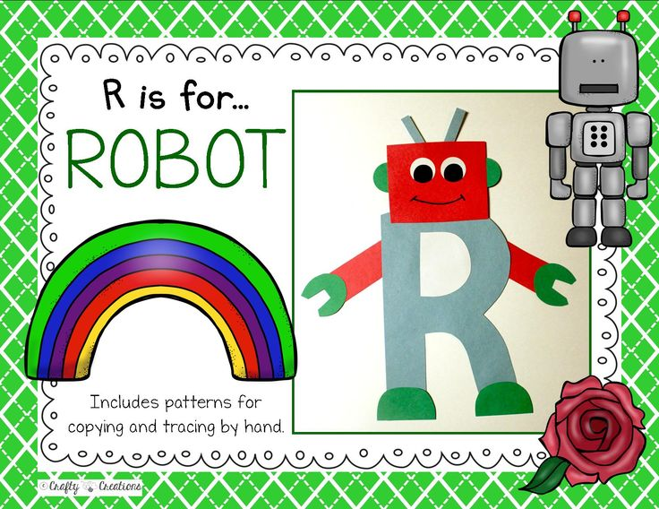 R is for Robot Cut and Paste that includes patterns for copying and tracing by hand.