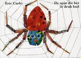 De spin die het te druk had http://www.bruna.nl/boeken/de-spin-die-het-te-druk-had-9789025742508