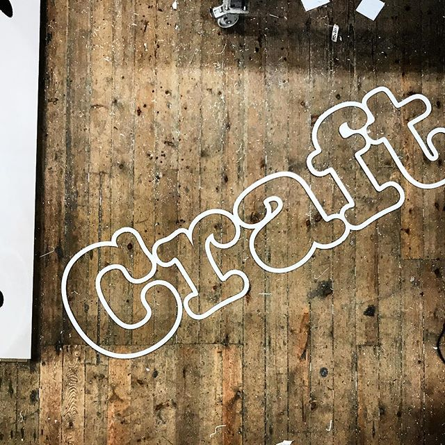 Craft. Signage in the making...