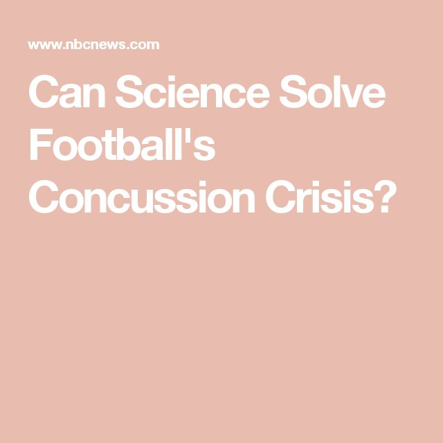 Can Science Solve Football's Concussion Crisis?