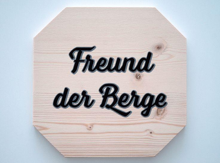 Sign // Silkscreen on Wood #siebdruck #silkscreen #holzschild #freund #berge