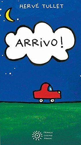 "Hervé Tullet ""Arrivo!"" (Panini)"