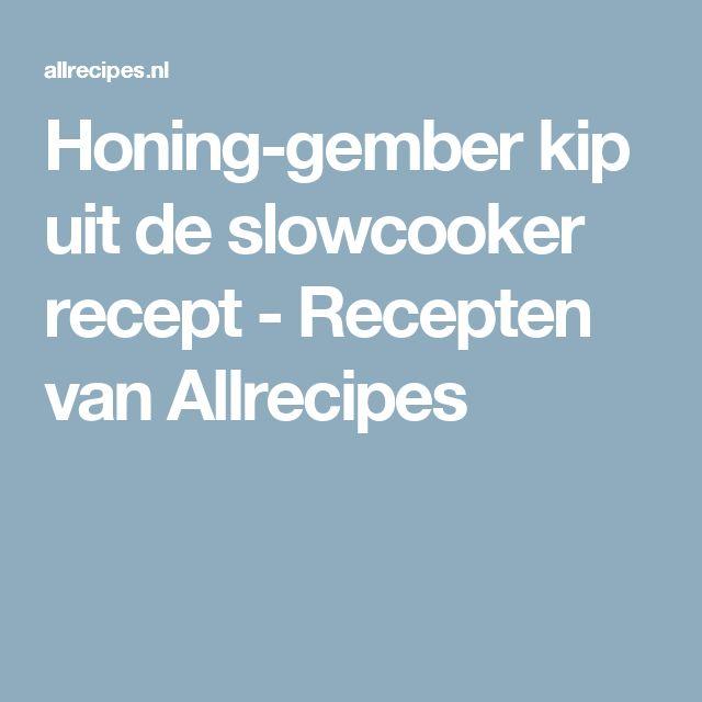 Honing-gember kip uit de slowcooker recept - Recepten van Allrecipes