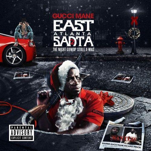 Gucci Mane – East Atlanta Santa 2 (Mixtape)