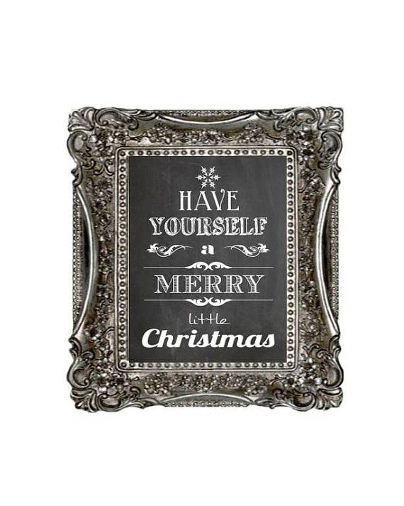 Chalkboard Art Print.  Have yourself a Merry little Christmas.  This will be part of my Holiday Decor for sure.