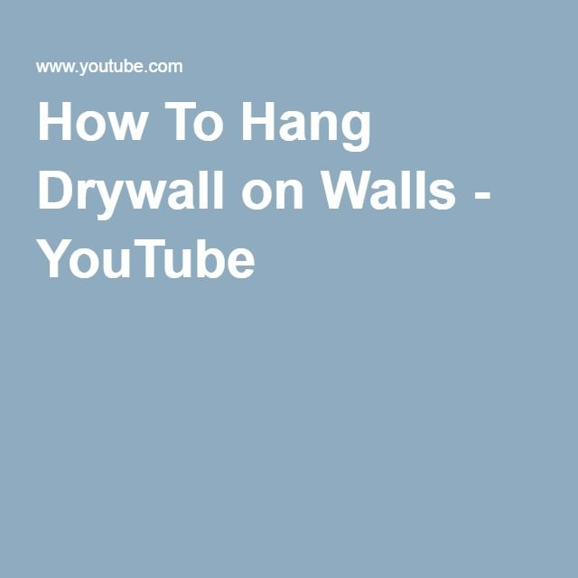 Best 25 How To Hang Drywall Ideas On Pinterest Hanging