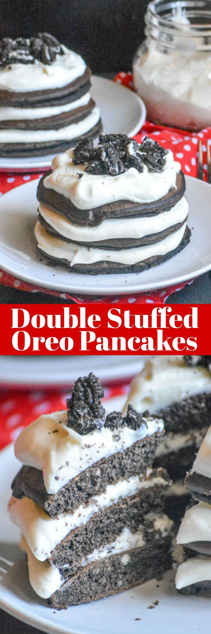 Double Stuffed Oreo Pancake Stacks | These delectable Double Stuffed Oreo Pancake Stacks are perfect for sharing, and for sharing a moment together. Luscious cream cheese based oreo filling is liberally spread between layers of chocolate oreo flavored fluffy pancakes. | 4 Sons R Us