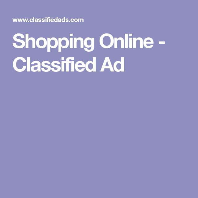 Shopping Online - Classified Ad
