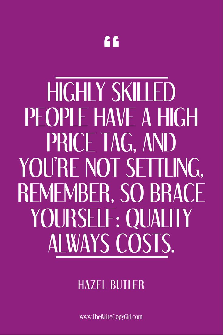 'Highly skilled people have a high price tag and you're #NotSettling remember so brace yourself: quality always costs.'  8 Lessons About Being An Entrepreneur Writing A Book Taught Me http://thewritecopygirl.com/lessons-about-being-an-entrepreneur/?utm_campaign=coschedule&utm_source=pinterest&utm_medium=Hazel&utm_content=8%20Lessons%20About%20Being%20An%20Entrepreneur%20Writing%20A%20Book%20Taught%20Me #blogger #blogging #BlogLife #blogspot #ContentMarketing #InstaBlogger #NewBlogPost…
