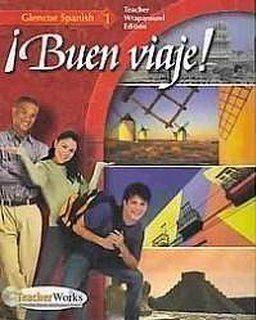 Buen Viaje! - Teacher's Wraparound Edition: Level 1 (Spanish Edition)