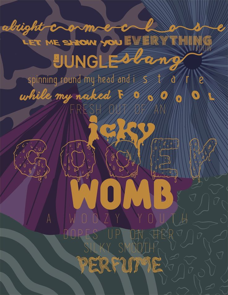 "A lyric poster commissioned by a client for the song ""Gooey"" by Glass Animals. With custom text created to match the vibe of the song and band."