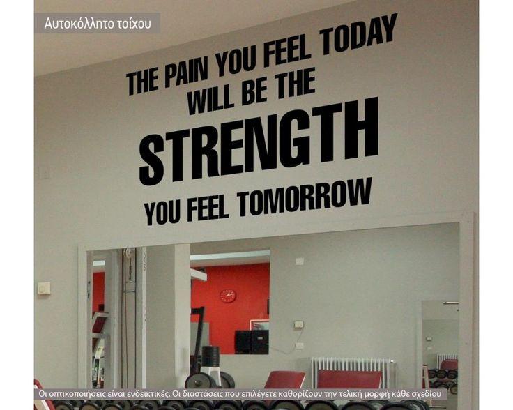 The pain you feel today..., αυτοκόλλητο τοίχου