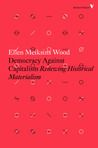 History or Technological Determinism? by Ellen Meiksins Wood