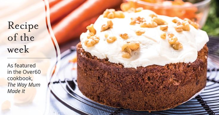 As featured in the Over60 cookbook, The Way Mum Made It, here Gabrielle Foster shares her recipe for Carmel's carrot cake.
