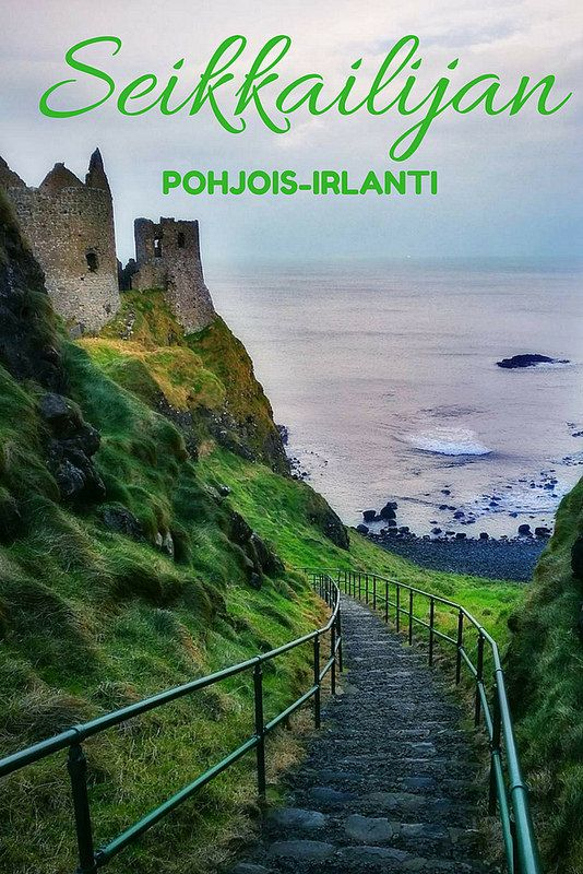 4 päivän seikkailu Pohjois-Irlannissa | Live now – dream later -matkablogi