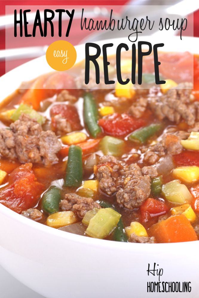 Easy Hamburger Soup Recipe in 45 Minutes or Less!