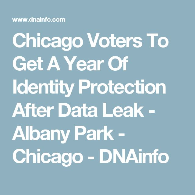 Chicago Voters To Get A Year Of Identity Protection After Data Leak  - Albany Park - Chicago - DNAinfo