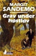 """""""Grav under høstløv"""" av Margit Sandemo"""