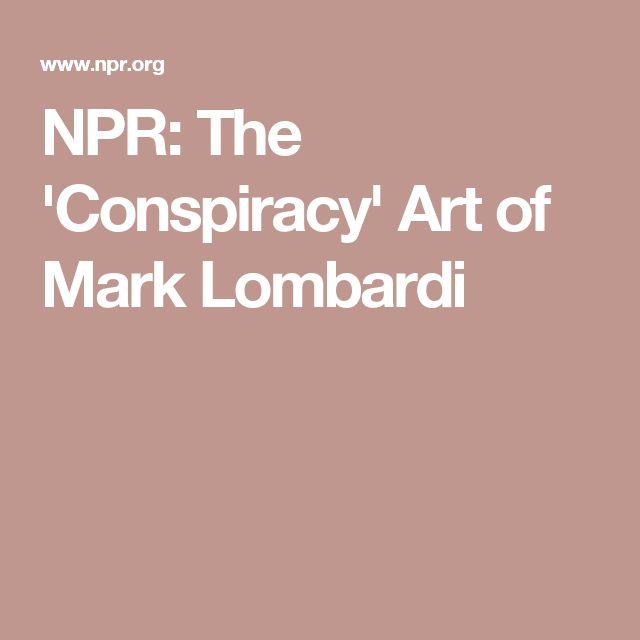 NPR: The 'Conspiracy' Art of Mark Lombardi