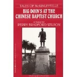 Big Doin's At The Chinese Baptist Church [Tales of McKinleyville Book 1] (Kindle Edition)By Perry Bradford-Wilson