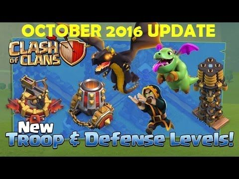 Clash of Clans October 2016 NEW UPDATE - New Level TROOPS DEFENSES and M...