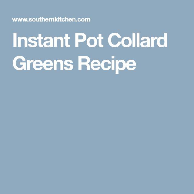 Instant Pot Collard Greens Recipe
