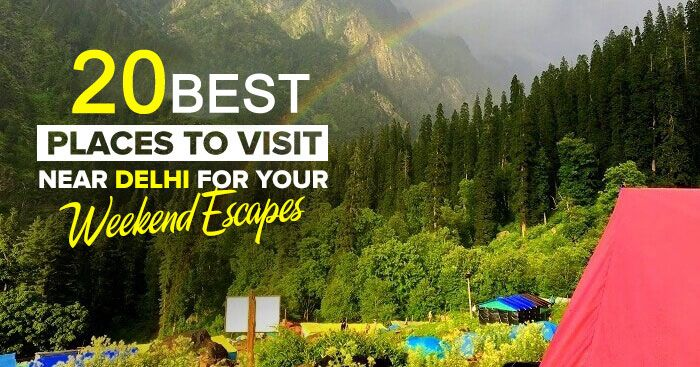 20 Best Places To Visit Near Delhi From 50km To 500 Km Cool Places To Visit Places To Visit Beautiful Places To Visit