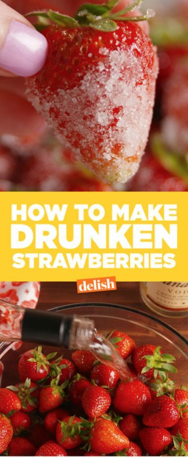 Drunken Strawberries = instant happiness. Get the recipe from Delish.com.