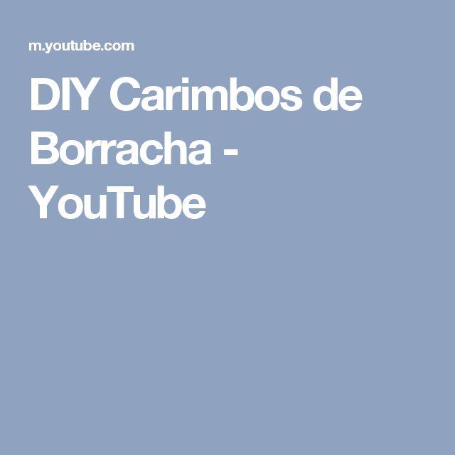 DIY Carimbos de Borracha - YouTube