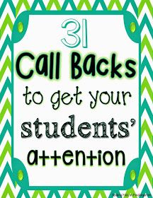 Call backs are a fun way to gain the attention of the whole class, but they become ineffective if you use the same one all the time... Here are some interesting options!
