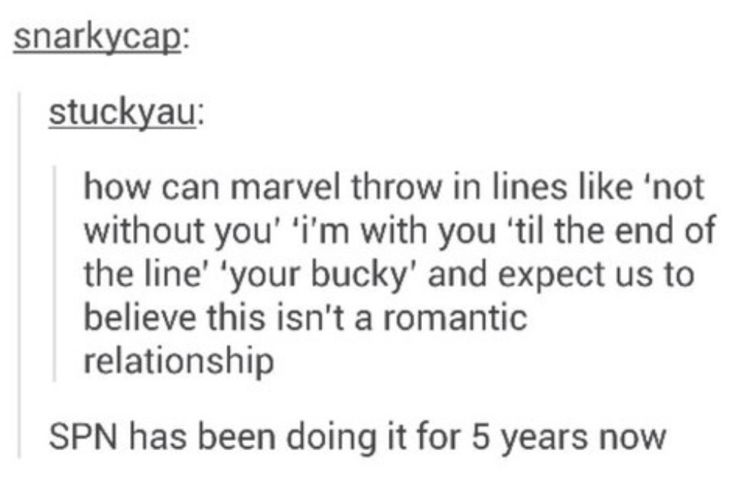 How can Marvel expect us to see Steve/Bucky as anything but a romantic relationship when they keep throwing in lines like that?