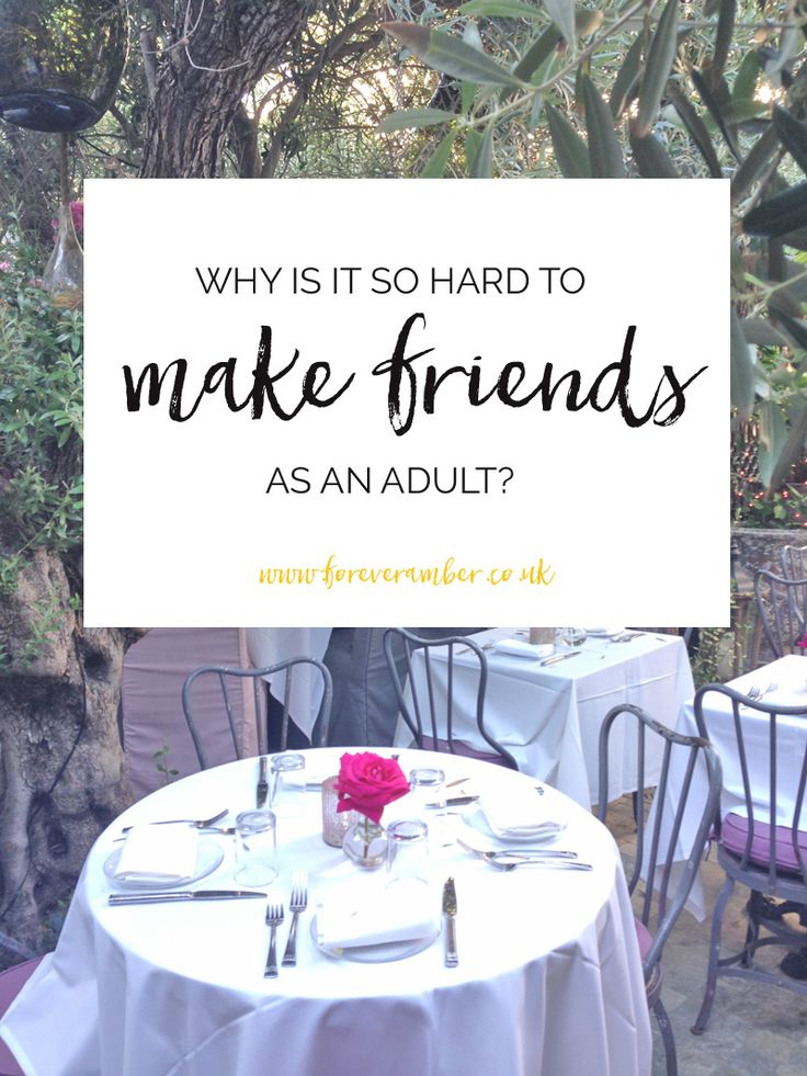 why is it so hard to make friends as an adult? Lots of good suggestions in the comments on how to go about it...