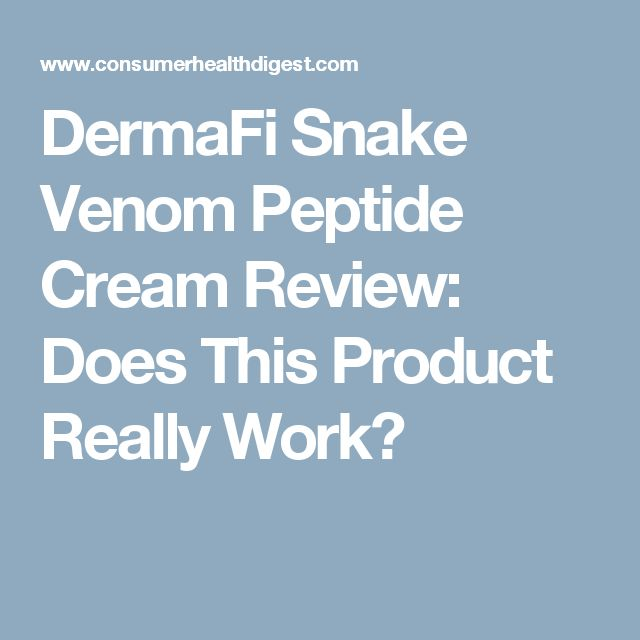 DermaFi Snake Venom Peptide Cream Review: Does This Product Really Work?